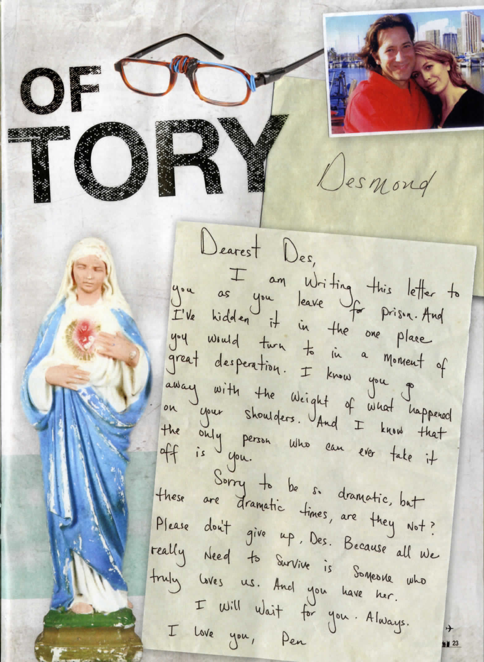 "lost the official magazine, photo of a the virgin mary figurine and a letter to ""Dearest Des, I am writing this letter to you as you leave for prison..."""